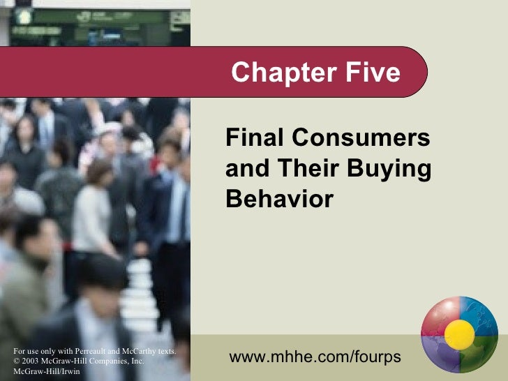 Chapter Five                                                    Final Consumers                                           ...