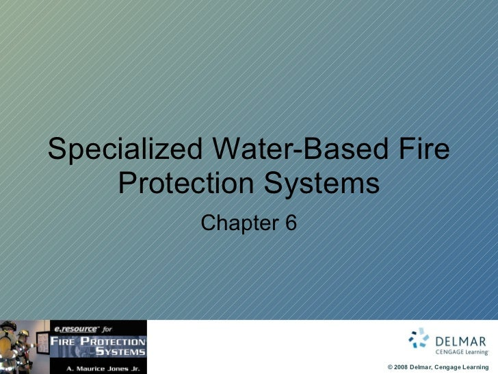 Specialized Water-Based Fire Protection Systems Chapter 6