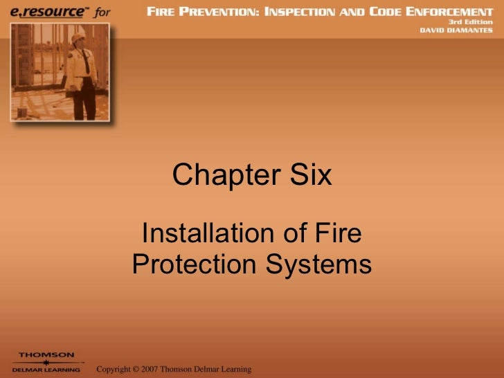 Chapter Six Installation of Fire Protection Systems