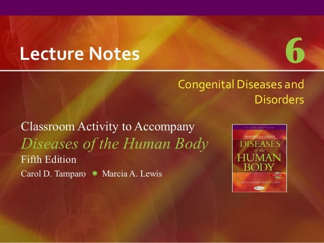 Lecture Notes                                           6                                     Congenital Diseases and     ...
