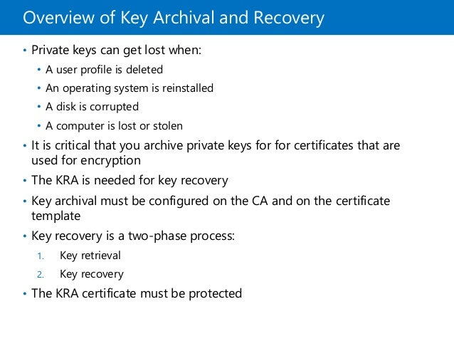 when performing key recovery as a kra in what format will you ...