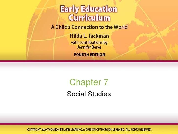 Chapter 7<br />Social Studies<br />