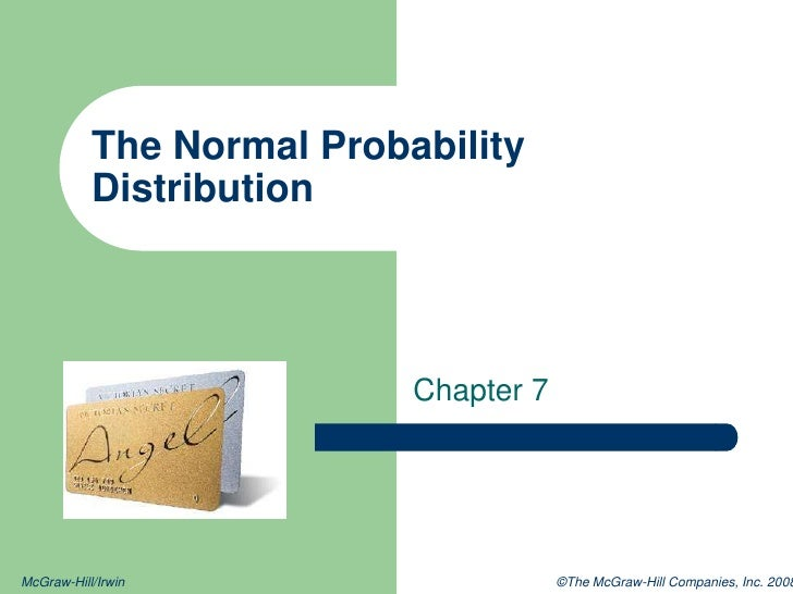 The Normal Probability Distribution<br />Chapter 7<br />