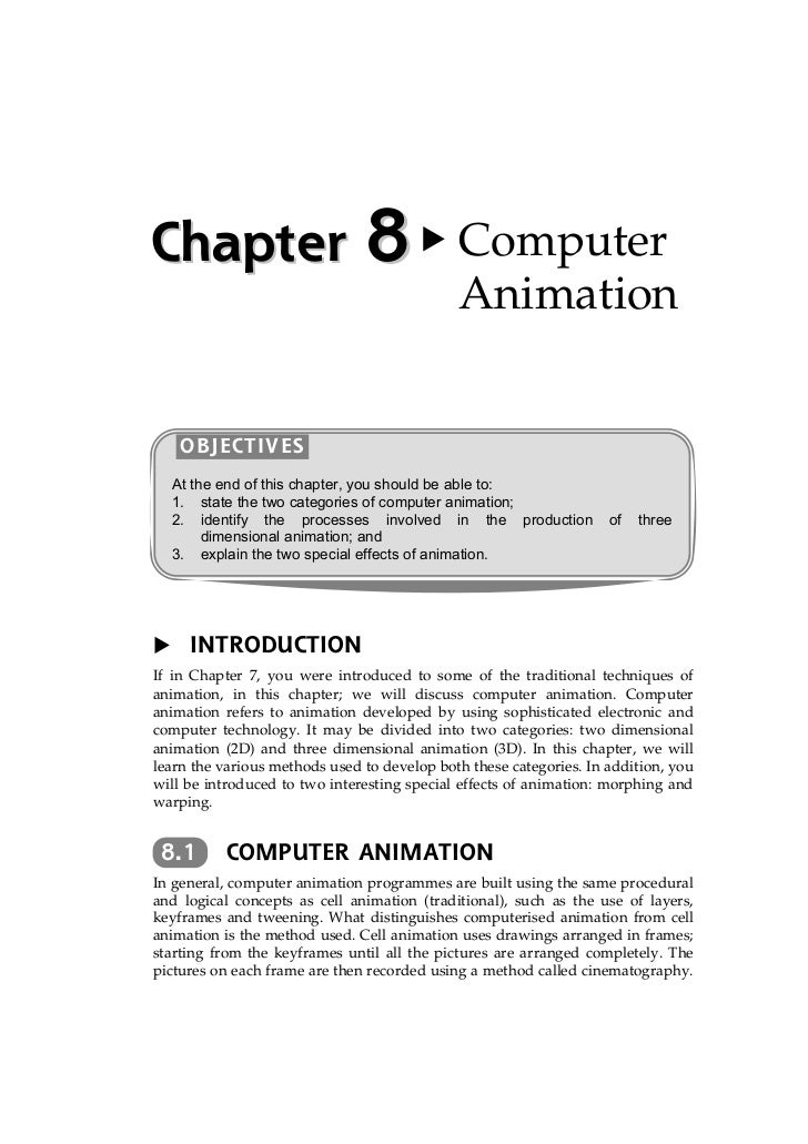 Chapter 8 Computer                                             Animation    OBJECTIVES  At the end of this chapter, you sh...