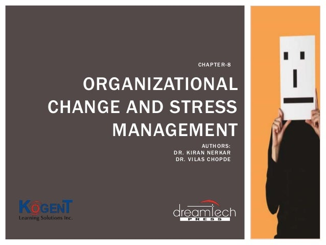 managing organizational change outline of chapter In this chapter, streams is suggested as an important tool for managing  organizational change in distance education providers chapter preview top.