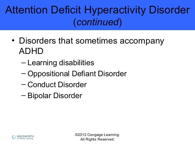 an in depth description of the causes and management of attention deficit disorder An excerpt from the icd-10 description of  attention deficit hyperactivity disorder  adhd is a neuro-biological disorder that causes a difficulty in.