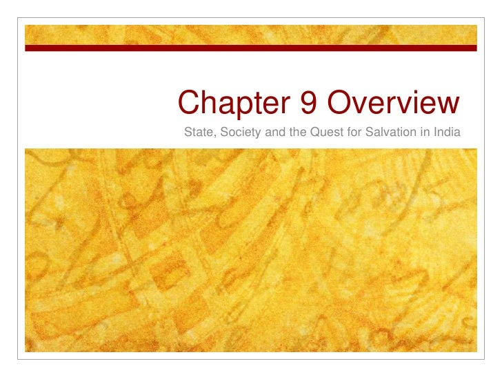 Chapter 9 Overview<br />State, Society and the Quest for Salvation in India<br />