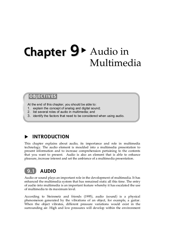 Chapter 9 Audio in                                             Multimedia   OBJECTIVES  At the end of this chapter, you sh...