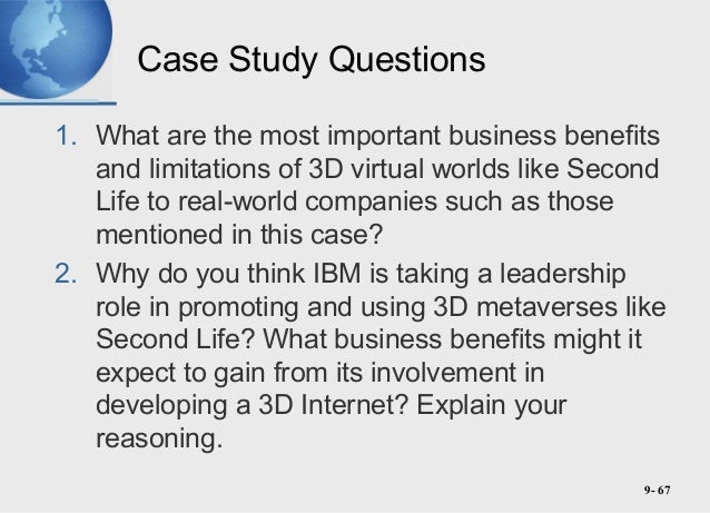 second life case study mis by Second life is an online virtual world, the san francisco-based firm linden lab  and launched  in a senior course for management information systems  students another presented a case study in which university students were  tasked with.