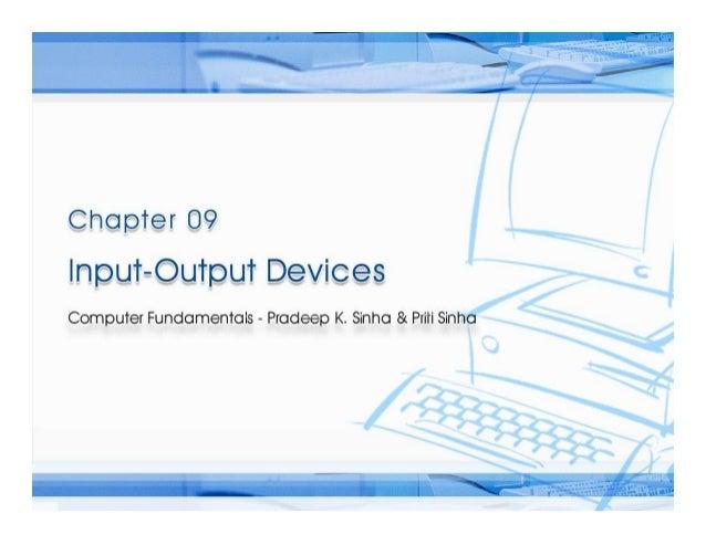 Computer Fundamentals: Pradeep K. Sinha & Priti SinhaComputer Fundamentals: Pradeep K. Sinha & Priti Sinha Slide 1/58Chapt...