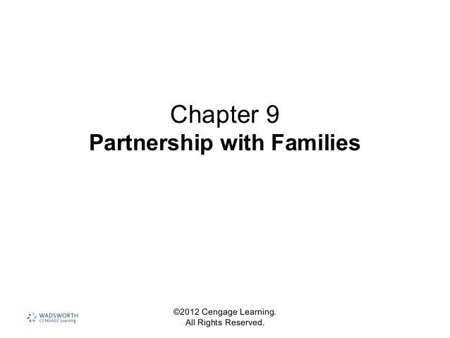 ©2012 Cengage Learning. All Rights Reserved. Chapter 9 Partnership with Families