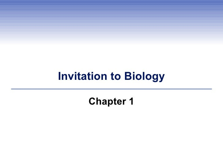 Invitation to Biology Chapter 1