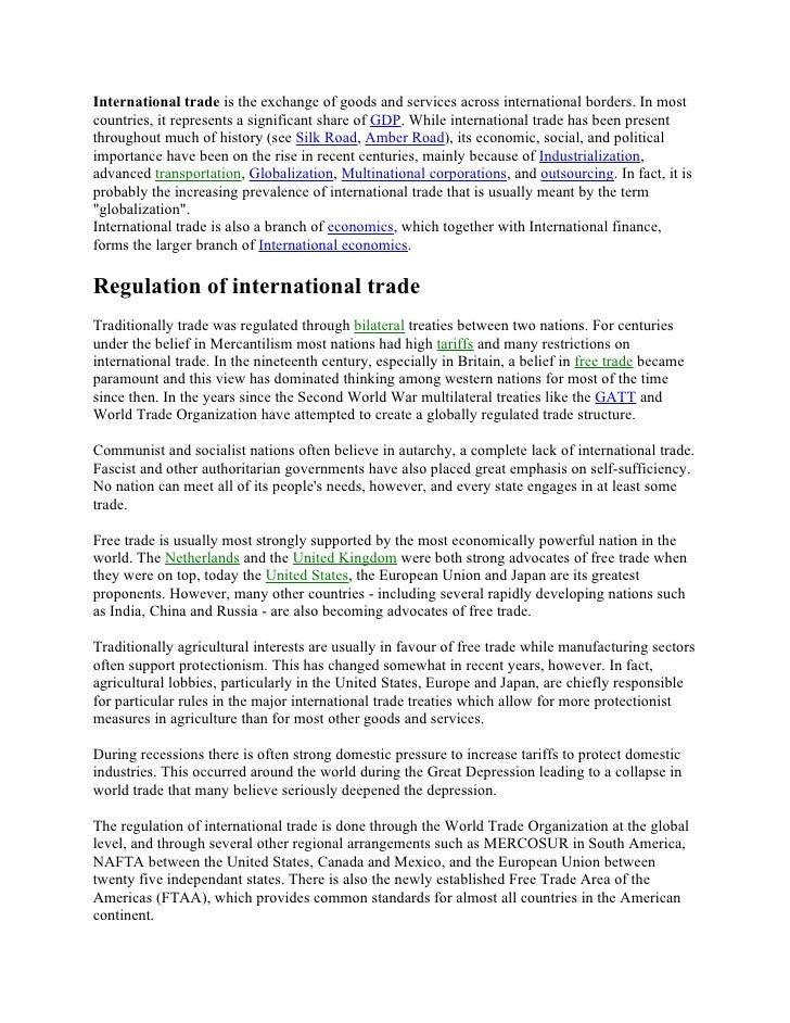 International trade is the exchange of goods and services across international borders. In most countries, it represents a...