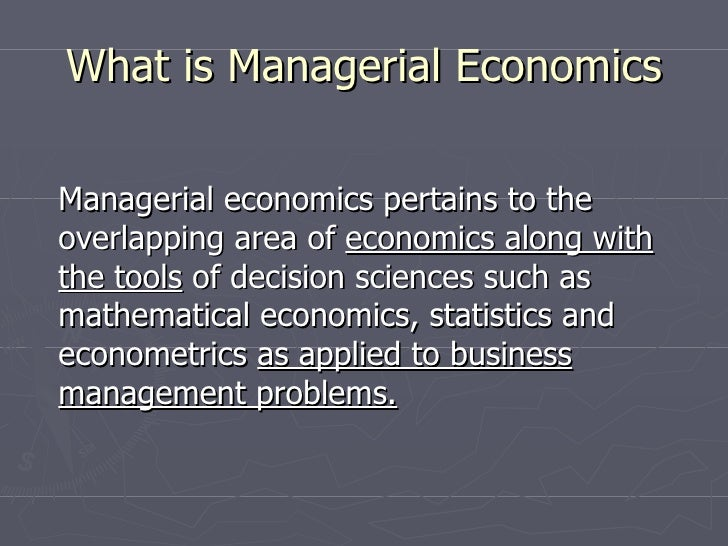 managerial economics chapter 9 Chapter preview 2 managerial challenge: how to achieve sustainability: southern company 2 what is managerial economics 4  principal-agent problem 9.