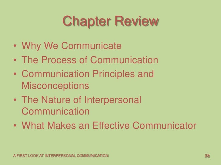 the process of interpersonal communication Ron adler is professor emeritus at santa barbara city college, where he has  taught interpersonal communication, business and professional communication, .