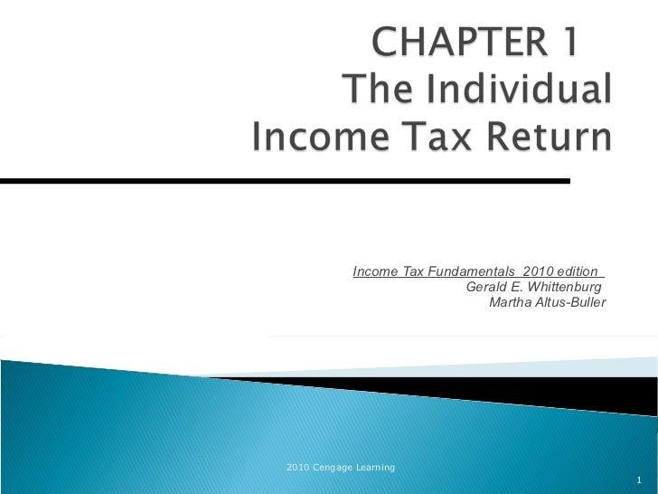 Income Tax Fundamentals  2010 edition  Gerald E. Whittenburg  Martha Altus-Buller 2010 Cengage Learning