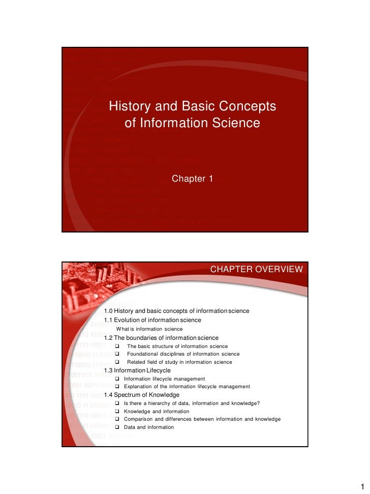 History and Basic Concepts    of Information Science                                Chapter 1                             ...