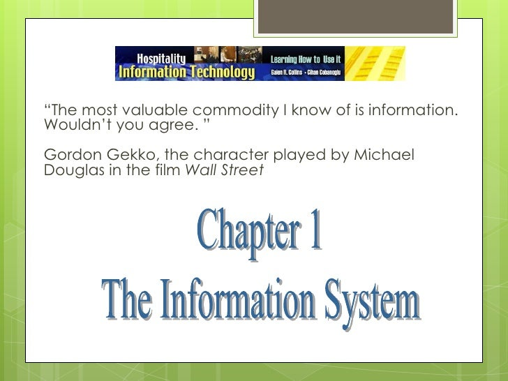 """""""The most valuable commodity I know of is information. Wouldn't you agree. """"<br />Gordon Gekko, the character played by Mi..."""