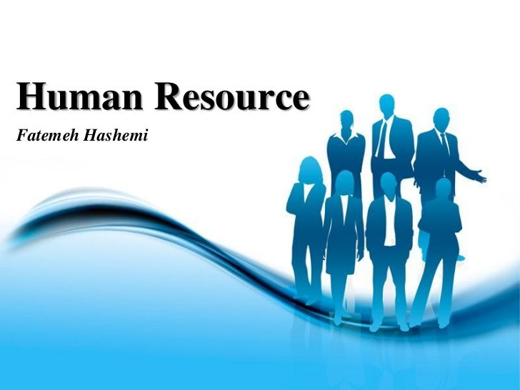 Human resource management human resourcefatemeh hashemi free powerpoint templates toneelgroepblik Images