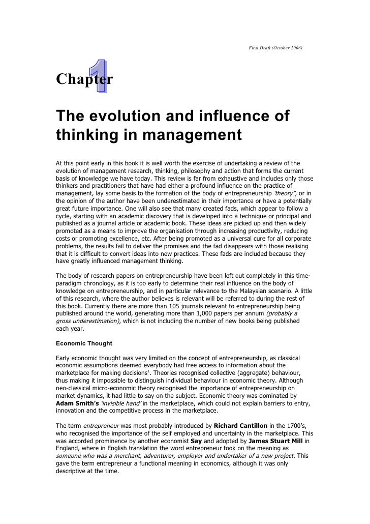 First Draft (October 2006)ChapterThe evolution and influence ofthinking in managementAt this point early in this book it i...