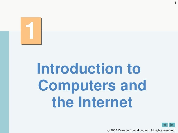 1<br />1<br />Introduction to Computers and the Internet<br />