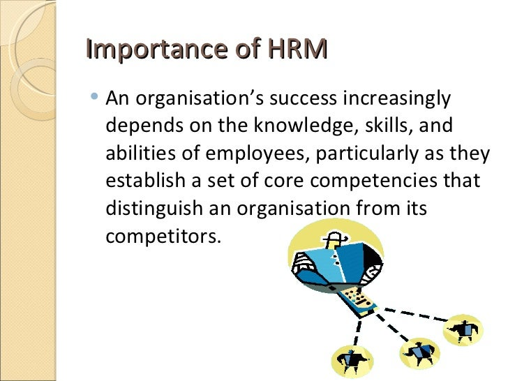 strategic hrm and its importance in Hrm is also a strategic and comprehensive approach to managing people and the workplace culture and  learn about the importance of.