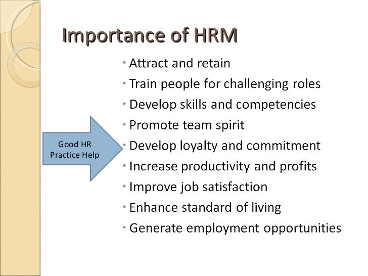 human resource management 1 Definition of human resource management (hrm): the process of hiring and developing employees so that they become more valuable to the organization.