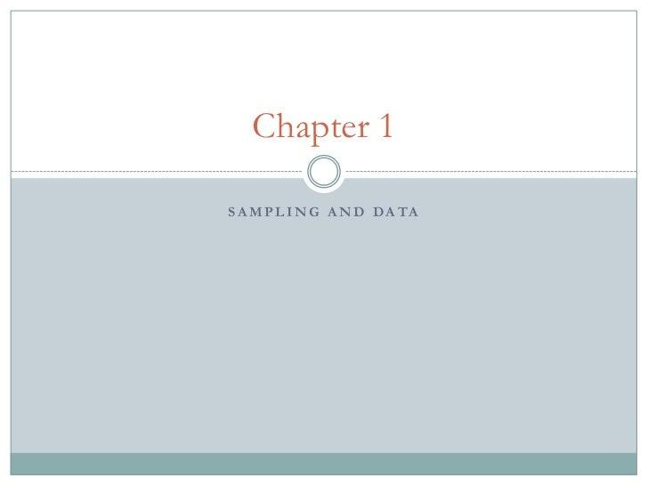 Chapter 1S A M P L I N G A N D D A TA