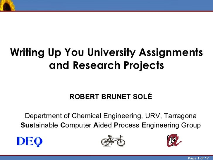Writing Up You University Assignments            and Research Projects                        ROBERT BRUNET SOLÉ          ...