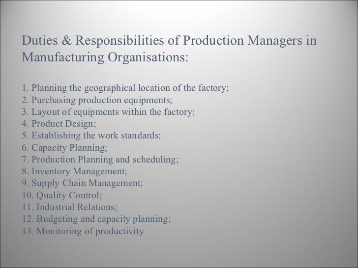 duties responsibilities of production managers - Responsibilities Of A Production Manager