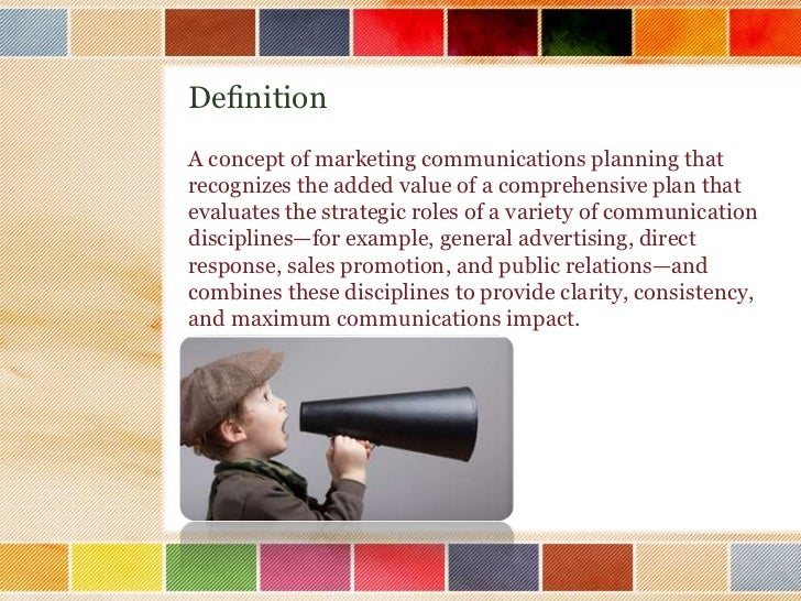 """an introduction to the integrated marketing communications imc What you'll learn module 1 """"introduction to integrated marketing communications (imc): master the key components of every campaign"""" the definition of integrated marketing communications."""