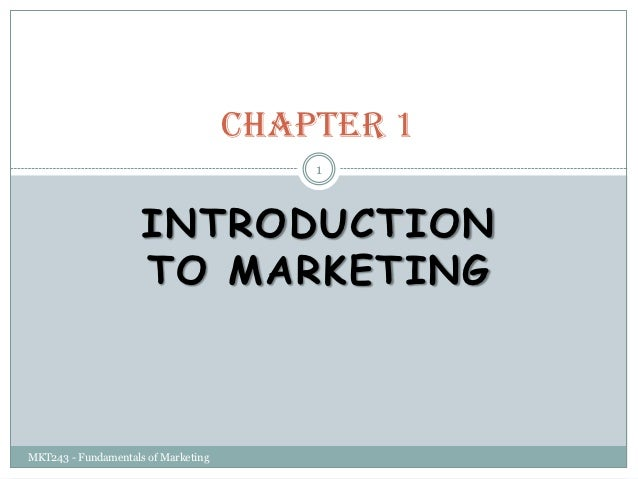 Chapter 1                                         1                     INTRODUCTION                     TO MARKETINGMKT24...