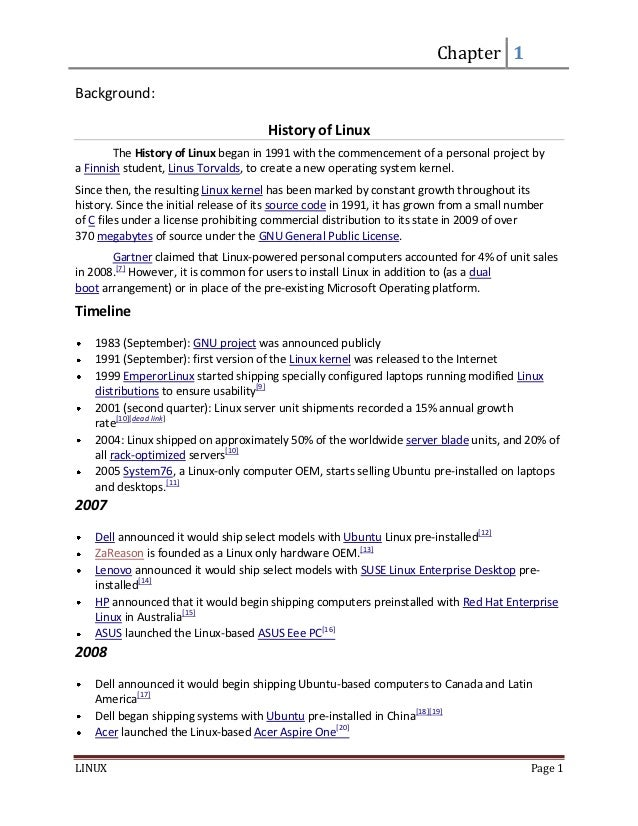 Chapter 1Background:                                       History of Linux        The History of Linux began in 1991 with...