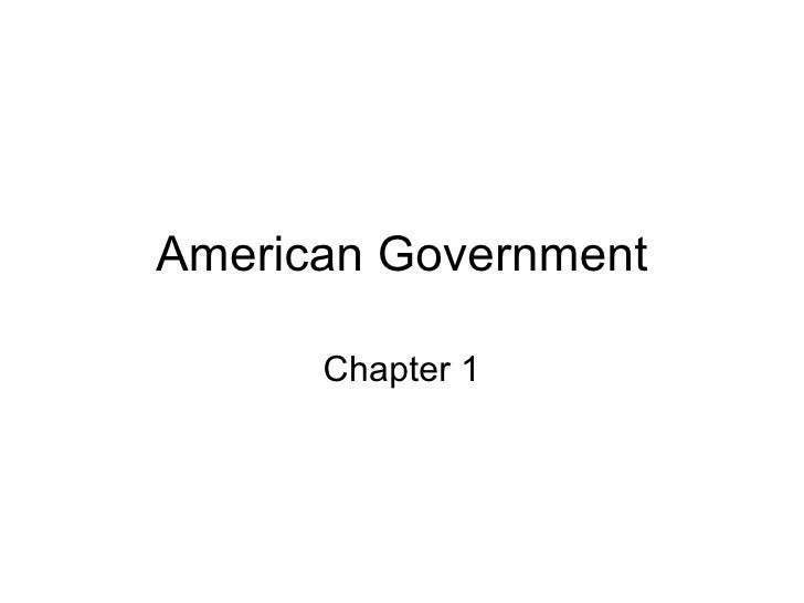 American Government Chapter 1
