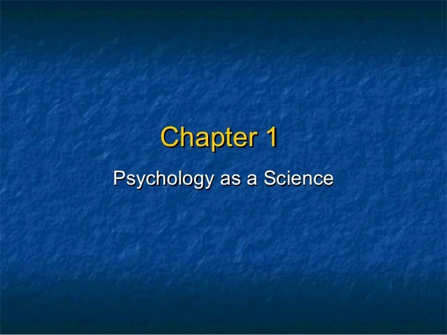Chapter 1Psychology as a Science