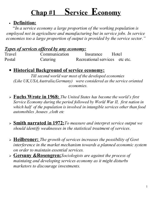 "Chap #1             Service Economy  •   Definition:   ""In a service economy a large proportion of the working population ..."