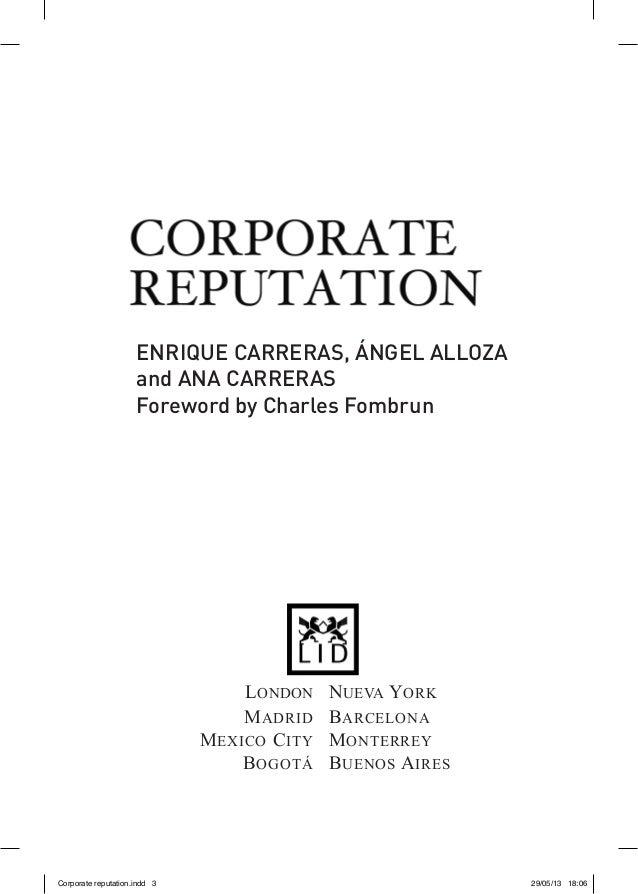 ENRIQUE CARRERAS, ÁNGEL ALLOZAand ANA CARRERASForeword by Charles Fombrun LONDONNUEVA YORK  MADRID BARCELONA MEXICO...
