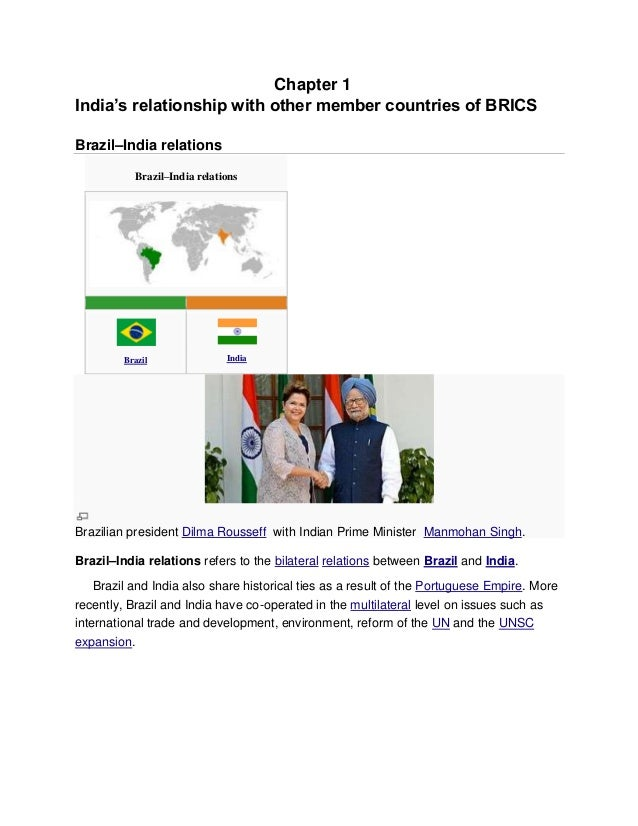 Chapter 1India's relationship with other member countries of BRICSBrazil–India relationsBrazil–India relationsBrazil India...