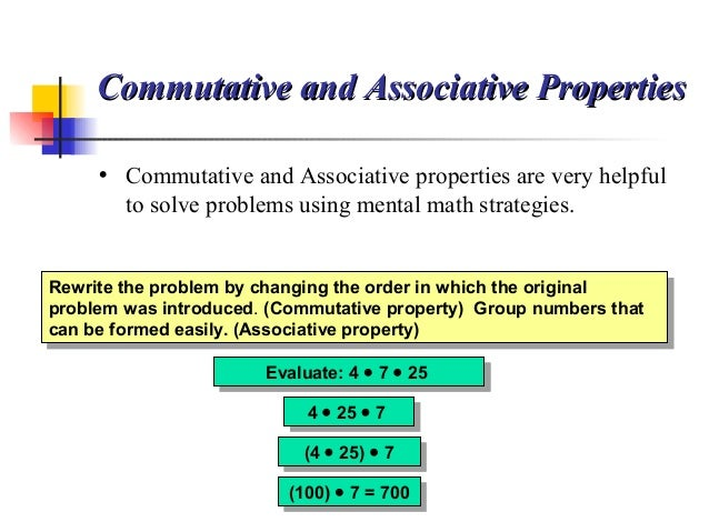Evaluate: 4 • 7 • 25Evaluate: 4 • 7 • 25 Rewrite the problem by changing the order in which the original problem was intro...