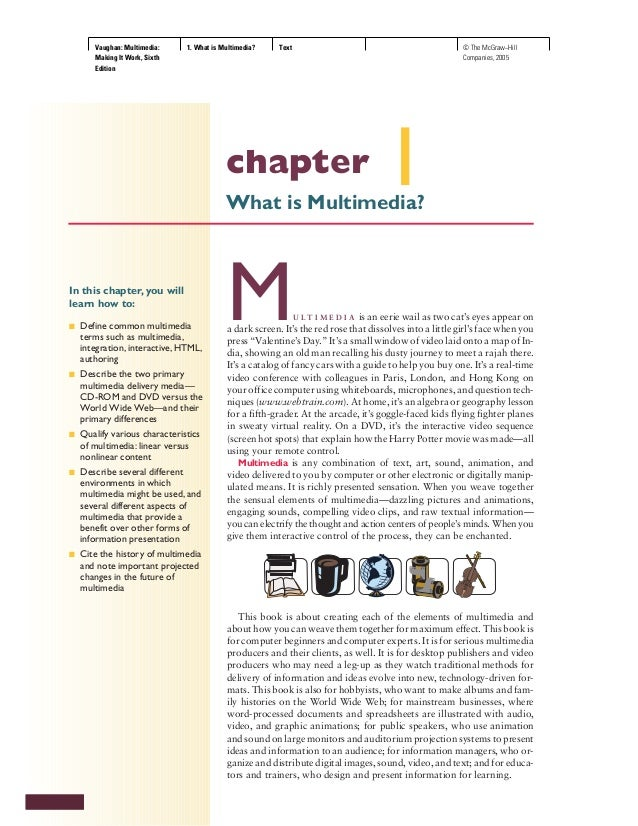 Vaughan: Multimedia: Making It Work, Sixth Edition 1. What is Multimedia? Text © The McGraw−Hill Companies, 2005 In this c...