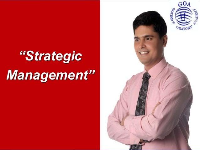 """Strategic Management"""