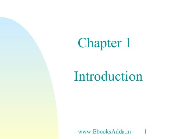 Chapter 1 Introduction  - www.EbooksAdda.in -  1