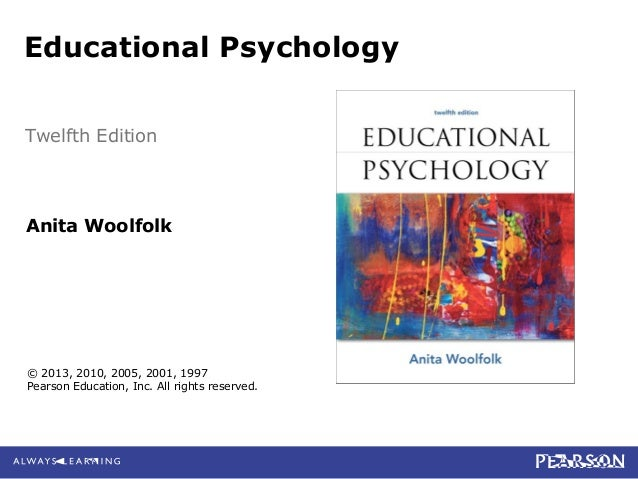 Chapter 1 educational psychology twelfth edition anita woolfolk 2013 2010 2005 2001 fandeluxe Image collections