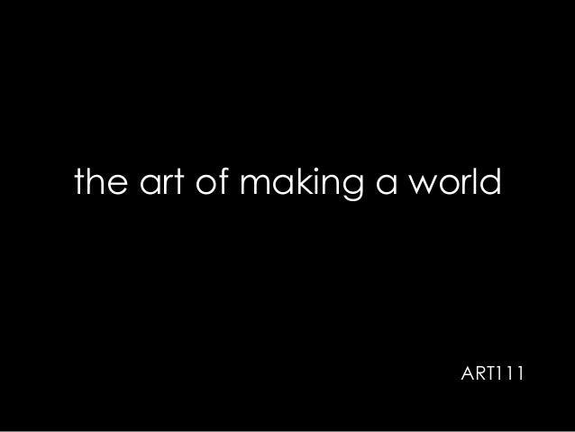 the art of making a world  ART111