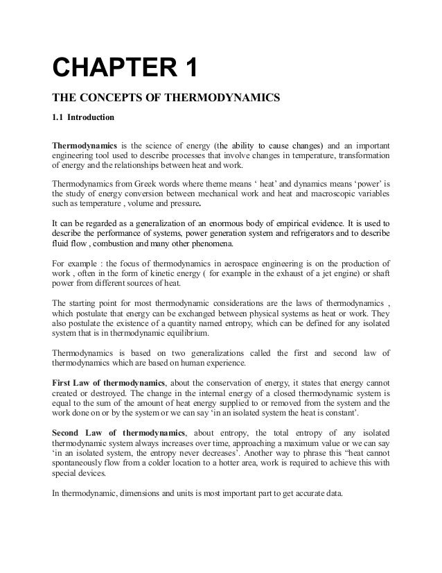CHAPTER 1 THE CONCEPTS OF THERMODYNAMICS 1.1 Introduction Thermodynamics is the science of energy (the ability to cause ch...
