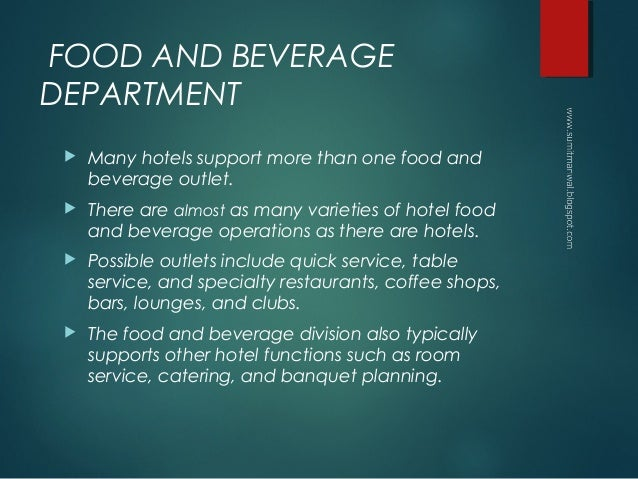 role of food and beverage department in hotel 8 page essay Tourism's current role in expanding economic opportunity in value chaintourism draws on inputs from the food and beverage 08 18:29 page 8 2.