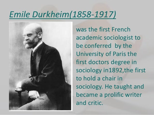 The work of emile durkheim and the scientific method applied to sociology