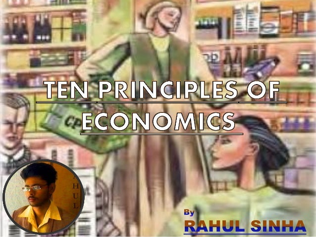 ten principles of economics Get started paper details: only use the source that i provided for citation and reference in this essay mankiw, n g (20140101) principles of.