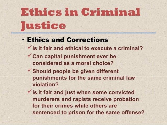 criminal justice ethics paper topics