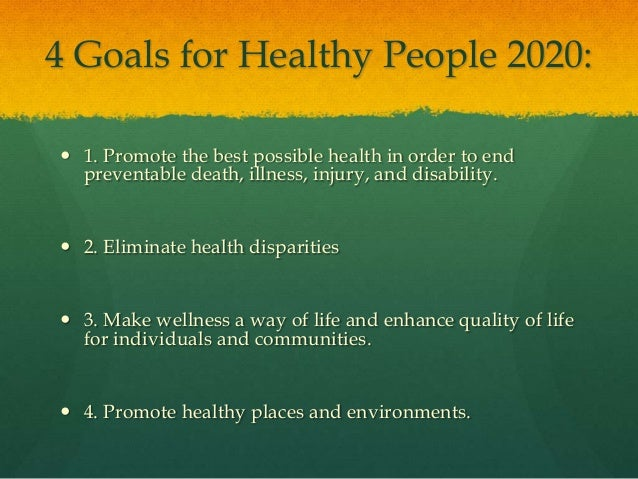 Chapter 1 wellness - Healthy people 2020 is a plan designed to ...